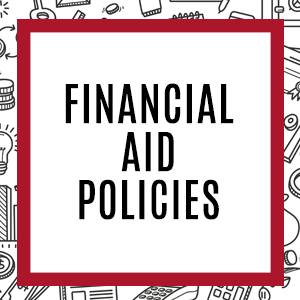Financial Aid Policies