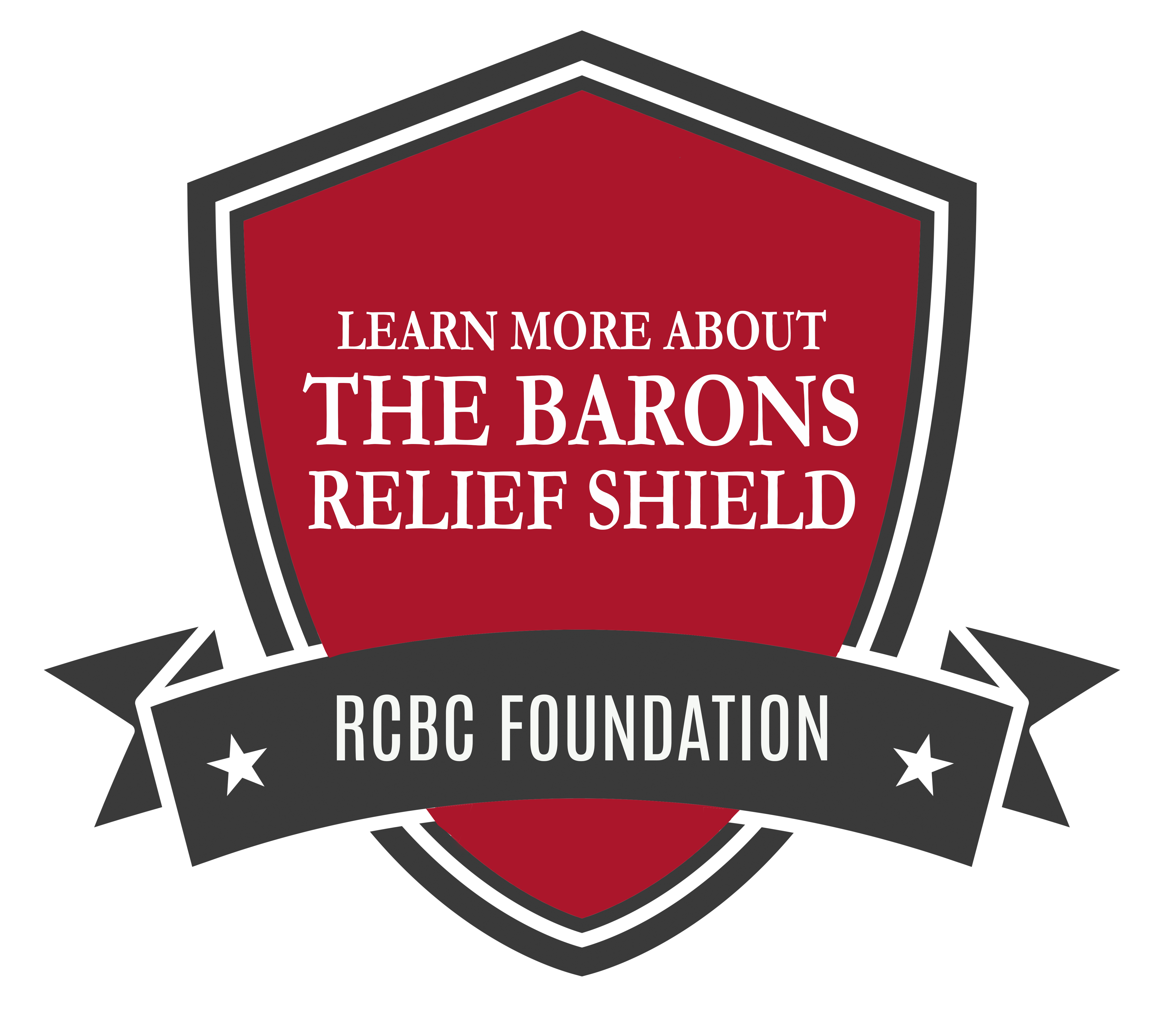Click here to learn more about the Barons Relief Shield