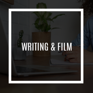 Writing & Film